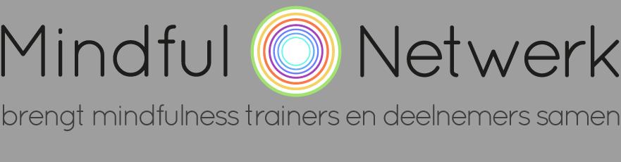 Mindful Netwerk brengt mindfulness trainer en deelnemer samen