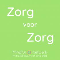 Mindfulness Workshops voor zorginstellingen