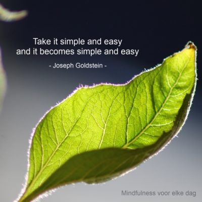 take it simple and easy