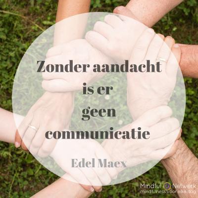 edel maex mindful communiceren