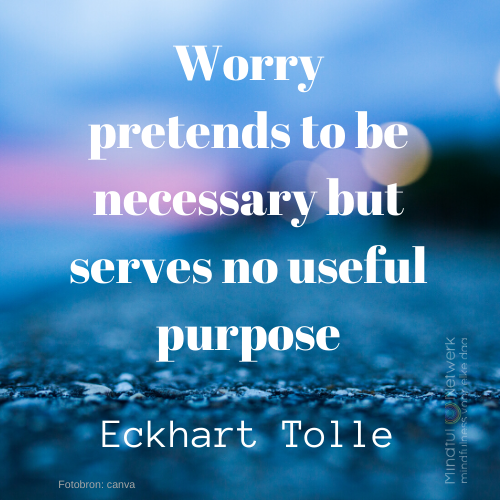 Worry Eckhart Tolle