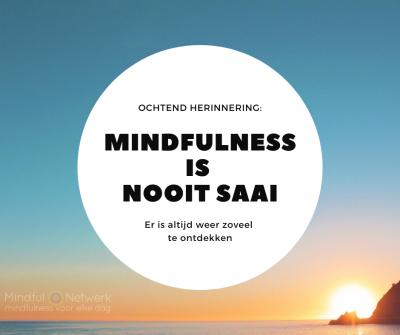 mindfulness is saai