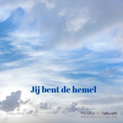 Jij bent de hemel