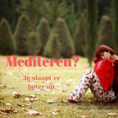 Als je regelmatig mediteert …