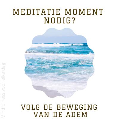 Meditatiemoment nodig? #5