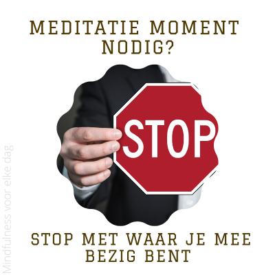 Lees meer over het artikel Meditatiemoment nodig? #21